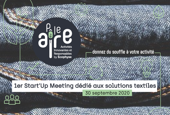 1er Start'Up Meeting dédié à la problématique textile !